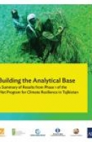 Building the Analytical Base: A Summary of Results from Phase 1 of the Pilot Program for Climate Resilience in Tajikistan