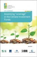 "Assessing ""Leverage"" in the Climate Investment Funds"