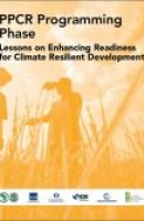 PPCR Programming Phase: Lessons on Enhancing Readiness for Climate Resilient Development