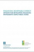 Financing Renewable Energy: Options for Developing Financing Instruments Using Public Funds