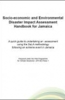 Socio-economic and Environmental Disaster Impact Assessment Handbook for Jamaica