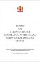 Jamaica - Report on Climate Change Knowledge, Attitude and Behavioural Practice Survey