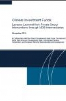 Climate Investment Funds: Lessons Learned from Private Sector Interventions through MDB Intermediaries