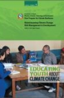 Mainstreaming Climate Change Risk Management in Development: Educating Youth about Climate Change