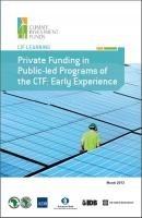 Private Funding in Public-led Programs of the CTF: Early Experience